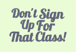 Don't Sign Up For That Class - Jim Rohn