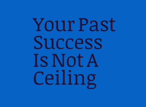 Success Has No Celing